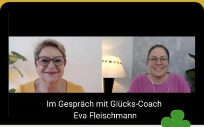 Talk zum Thema Glück … mit Glücks-Coach Eva Fleischmann